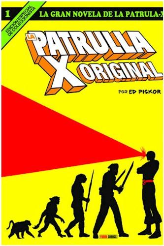 La Gran Novela De La Patrulla-X 01  La Patrulla-X Original