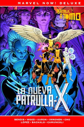 Marvel Now  Deluxe Patrulla-X De Brian Michael Bendis 3 La B Marvel Now  Del