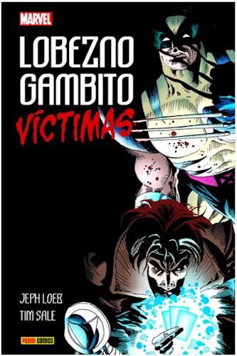 Lobezno   Gambito  Víctimas 100  Marvel Hc
