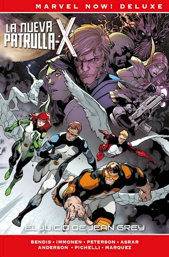 Marvel Now  Deluxe Patrulla-X De Brian Michael Bendis 4  El Marvel Now  Del