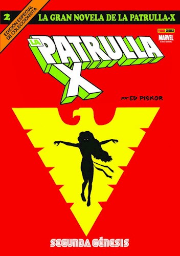 La Gran Novela De La Patrulla-X   2