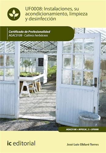 E-book Instalaciones, Su Acondicionamiento, Limpieza Y Desinfección. Agac0108