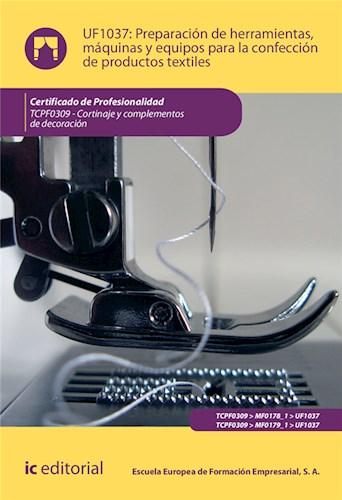 Papel Preparación De Herramientas, Máquinas Y Equipos Para La Confección De Productos Textiles. Tcpf0309 -