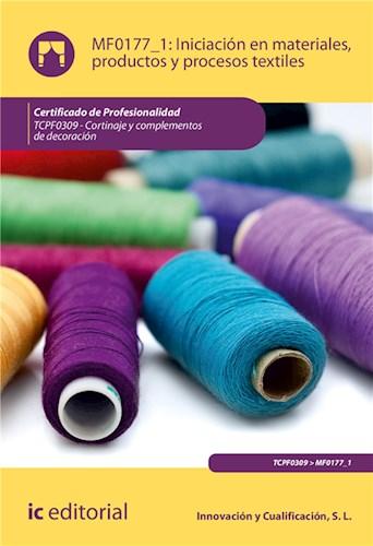E-book Iniciación En Materiales, Productos Y Procesos Textiles. Tcpf0309