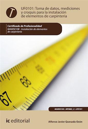 Papel Toma De Datos, Mediciones Y Croquis Para La Instalación De Elementos De Carpintería. Mams0108 - Inst