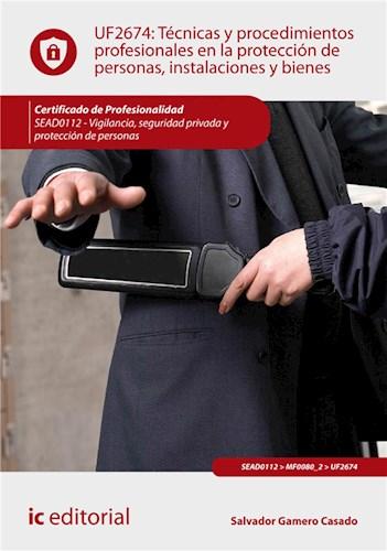 E-book Técnicas Y Procedimientos Profesionales En La Protección De Personas, Instalaciones Y Bienes. Sead0112