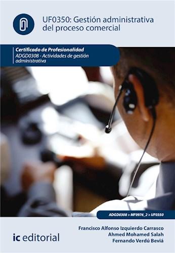 E-book Gestión Administrativa Del Proceso Comercial. Adgd0308
