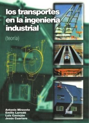 Libro Los Transportes En La Ingenieria Industrial ( Tomo 1 )