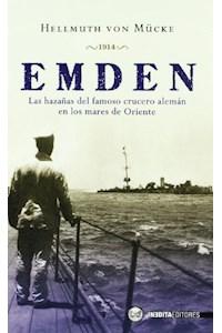 Papel Emden:Las Hazañas Del Famoso Crucero Aleman