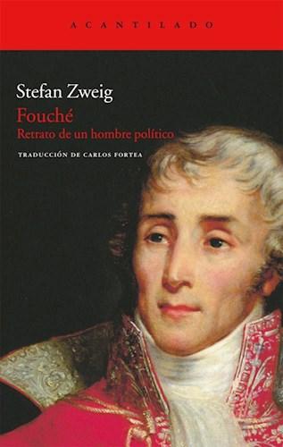 Papel FOUCHE RETRATO DE UN HOMBRE POLITICO