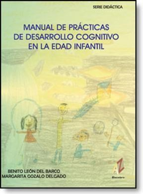 E-book Manual De Prácticas De Desarrollo Cognitivo En La Edad Infantil