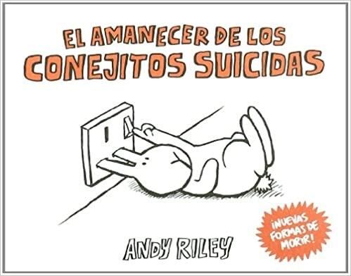 Papel EL AMANECER DE LOS CONEJITOS SUICIDAS