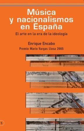 E-book MÚSICA Y NACIONALISMOS EN ESPAÑA:el arte en la era de la ideología