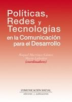 E-book Políticas, Redes Y Tecnologías En La Comunicación Para El Desarrollo