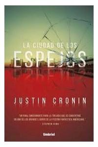 Papel La Ciudad De Los Espejos (Libro 3 Trilogia El Pasaje)