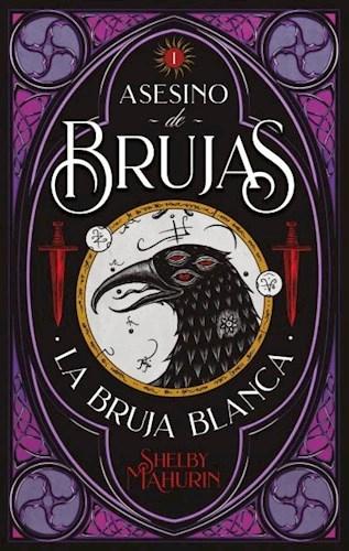 Papel Asesino De Brujas I - La Bruja Blanca
