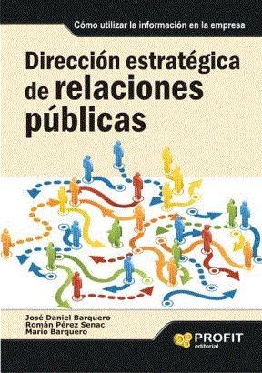 E-book Dirección Estratégica De Relaciones Públicas.