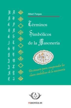 E-book Términos Simbólicos De La Masonería