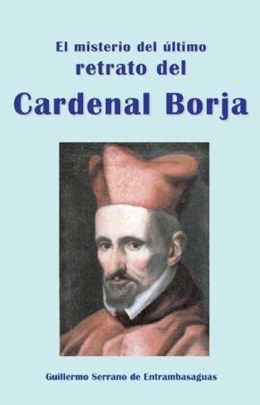 E-book El Misterio Del Último Retrato Del Cardenal Borja