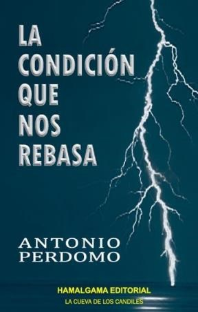 E-book La Condición Que Nos Rebasa
