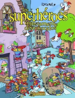 Papel Los Superhéroes Injustamente Desconocidos