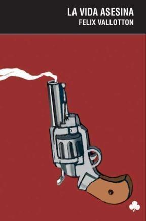 E-book La Vida Asesina