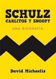 Papel SCHULZ CARLITOS Y SNOOPY UNA BIOGRAFIA