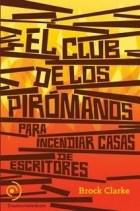 Papel Club De Los Piromanos, El