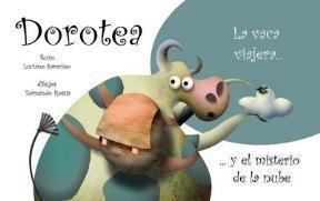 Papel Dorotea La Vaca Viajera Y El Misterio De La Nube