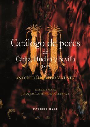E-book Catálogo De Peces De Cádiz, Huelva Y Sevilla (1857)