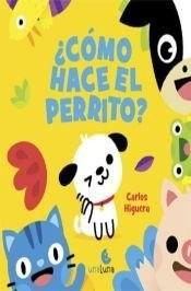 Libro Como Hace El Perrito ?
