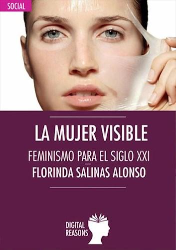 E-book La mujer visible. Feminismo para el siglo XXI