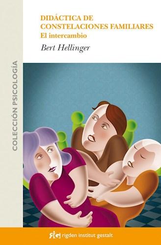 Papel DIDACTICA DE CONSTELACIONES FAMILIARES EL INTERCAMBIO (RUSTICA)