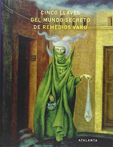 Papel CINCO LLAVES DEL MUNDO SECRETO DE REMEDIOS VARO