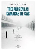 Papel TRES AÑOS EN LAS CAMARAS DE GAS