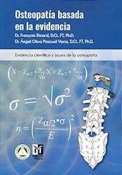 Papel Osteopatía Basada En La Evidencia. Evidencia Científica Y Bases De La Osteopatía