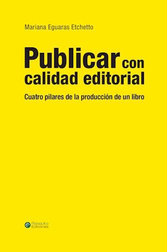 Libro Publicar Con Calidad Editorial