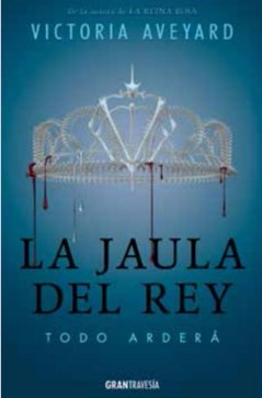 Libro La Jaula Del Rey  ( Libro 4 De La Saga La Reina Roja )