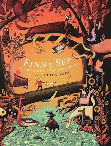 Libro Finn Y Sep . El Laberinto De Los Gnomos (A Partir De Los 4 A/Os)