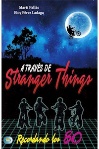 Papel A Traves De Stranger Things (+14)