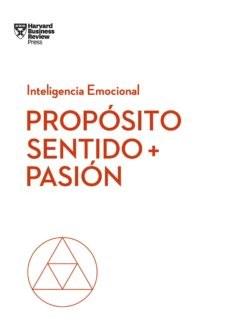 Libro Inteligencia Emocional : Proposito Sentido + Pasion
