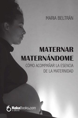 Libro Maternar Maternandome