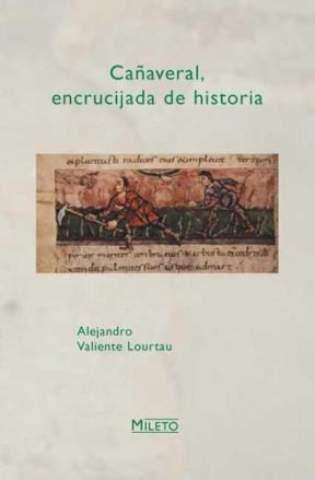 E-book Cañaveral, Encrucijada De Historia