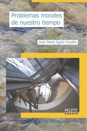 E-book Problemas Morales De Nuestro Tiempo