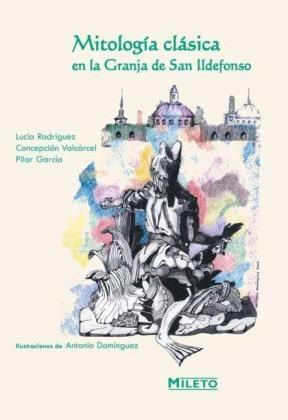 E-book Mitología Clásica En La Granja De San Ildefonso
