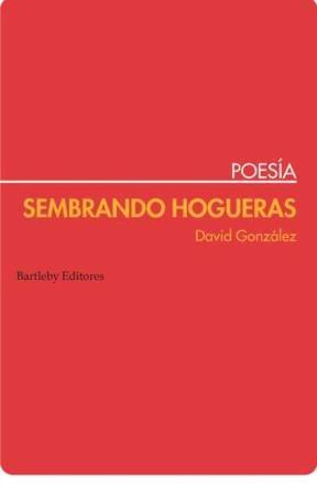E-book Sembrando Hogueras