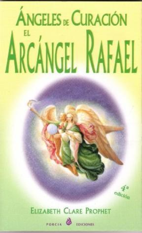 Papel Angeles De Curacion El Arcangel Rafael