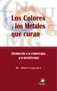 Libro Los Colores Y Los Metales Que Curan