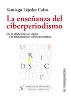 E-book La Enseñanza Del Ciberperiodismo