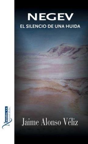 E-book Negev, El Silencio De Una Huida